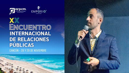 Marcos Toscani será speaker en el XX Encuentro Internacional de Relaciones Públicas en Cancún