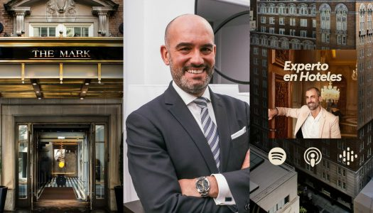 Podcast: Entrevista a Manuel Martinez, GM de The Mark Hotel Nueva York