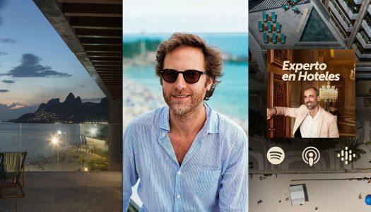 Podcast: Entrevista a Daniel Gorin, GM de Hotel Arpoador, Río de Janeiro