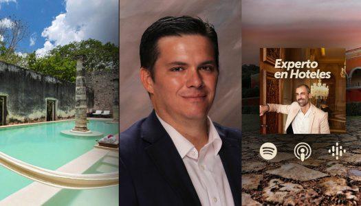Podcast: Entrevista a Enrique Solari, GM de The Haciendas, The Luxury Collection