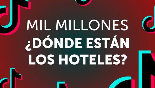 TikTok llegó a los mil millones de usuarios. ¿Por qué las marcas de hoteles aún se resisten?